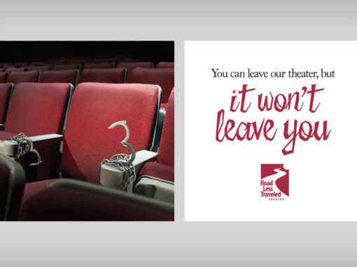 Theatre Campaign Ad Handcuffed to Your Seats