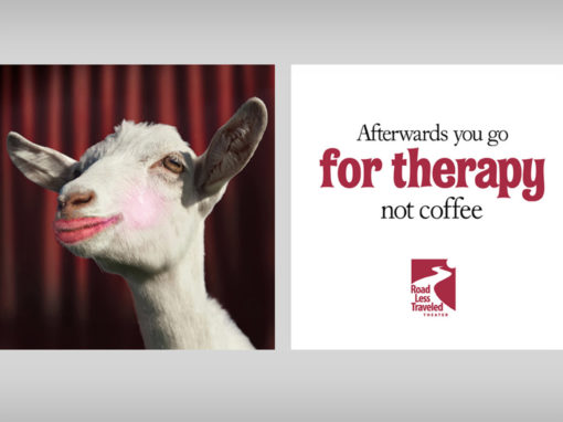Theatre Campaign Ad Kiss the Goat