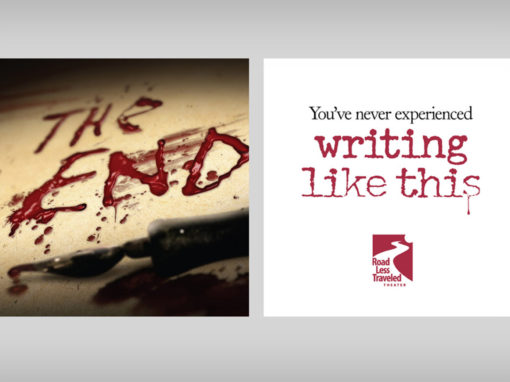 Theatre Campaign Ad Writing The End